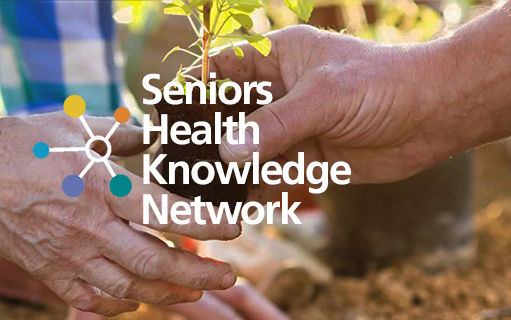 A close up photo of people planting a sapling with the words Seniors Health Knowledge Network